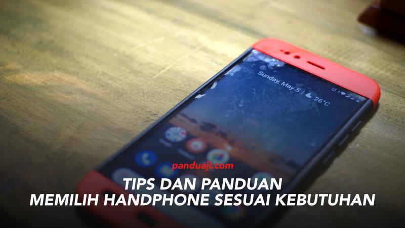Memilih Handphone Sesuai Kebutuhan