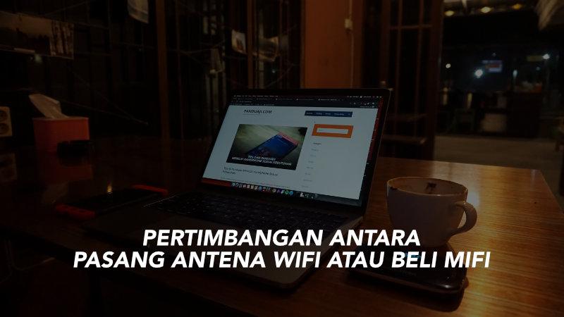 pasang wifi atau beli mifi