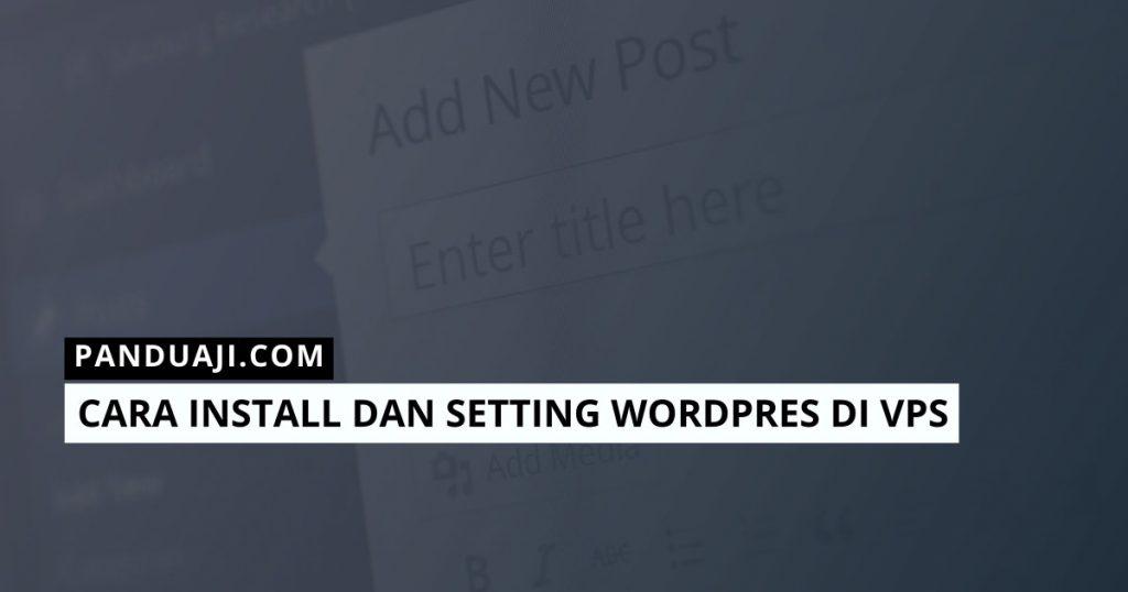 Install Setting WordPress di VPS