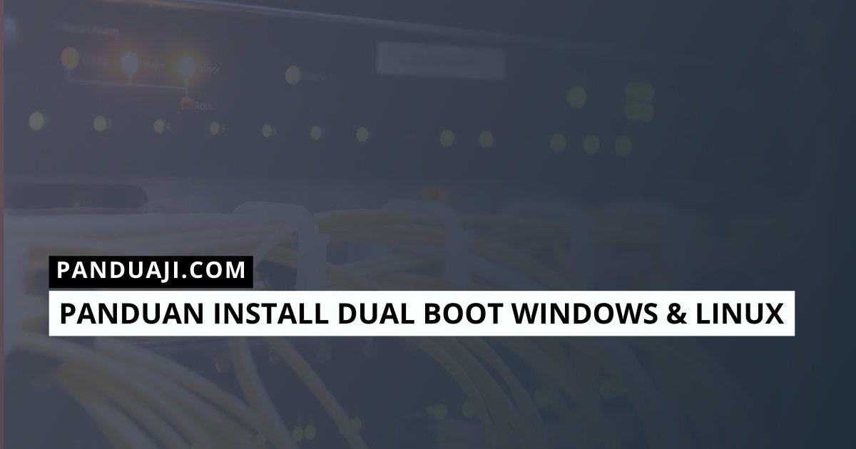 Panduan Install Dual Boot Windows 10 dan Linux Mint 1