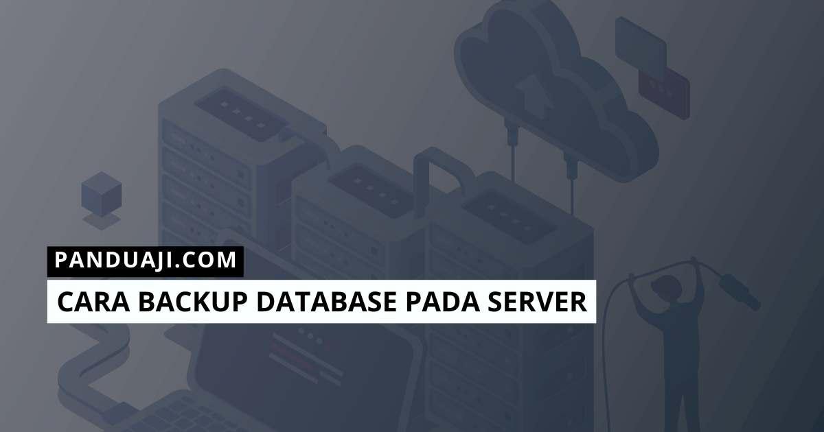 Cara Backup Database Server